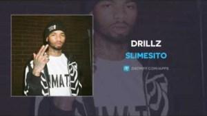 SlimeSito - Drillz